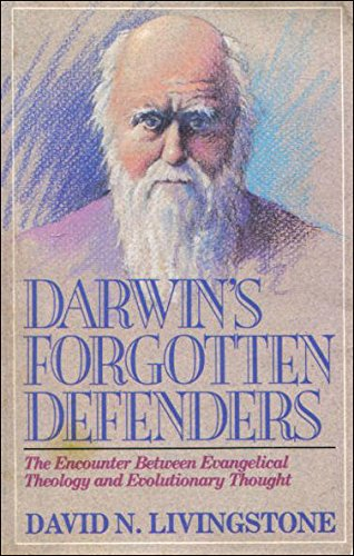 9780707305325: Darwin's Forgotten Defenders: The Encounter Between Evangelical Theology and Evolutionary Thought