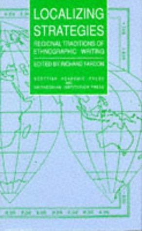9780707305493: Localizing Strategies: Regional Traditions of Ethnographic Writing ([Smithsonian series in ethnographic inquiry])