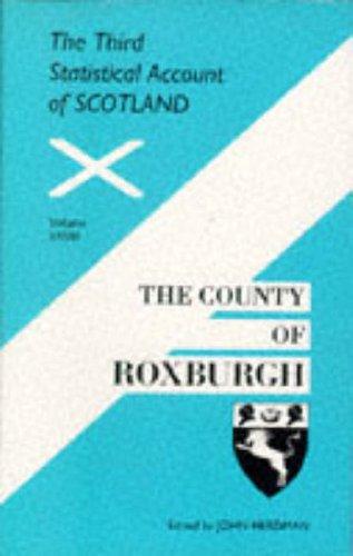 County of Roxburgh (3rd Statistical Account of: Herdman, John