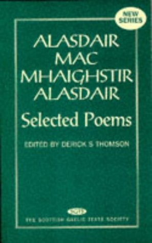 9780707307480: Selected Poems (Scottish Gaelic Texts, New Series) (English, Scots Gaelic and Scots Gaelic Edition)