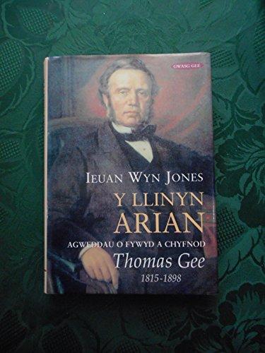 9780707403175: Llinyn Arian, Y: Agweddau o Fywyd a Chyfnod Thomas Gee 1815-1898