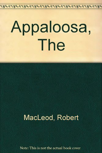 9780707500331: The Appaloosa