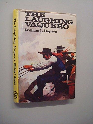 9780707501505: The Laughing Vaquero