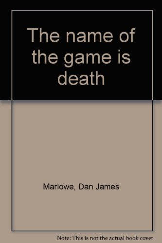9780707502106: The Name of the Game is Death