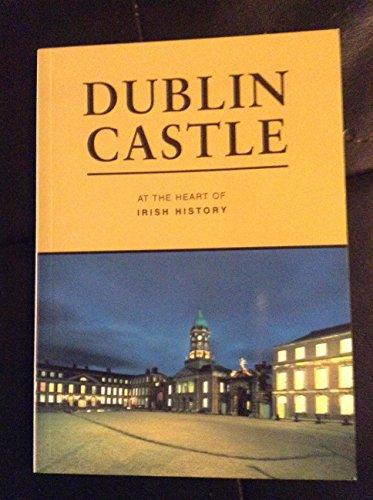 9780707649573: Dublin Castle at the heart of Irish history