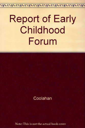 9780707661032: Report on the National Forum for Early Childhood Education