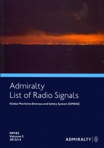 9780707719870: ALRS Vol 5 - Global Maritime Distress & Safety System: Vol 5 (Admiralty List of Radio Signals)