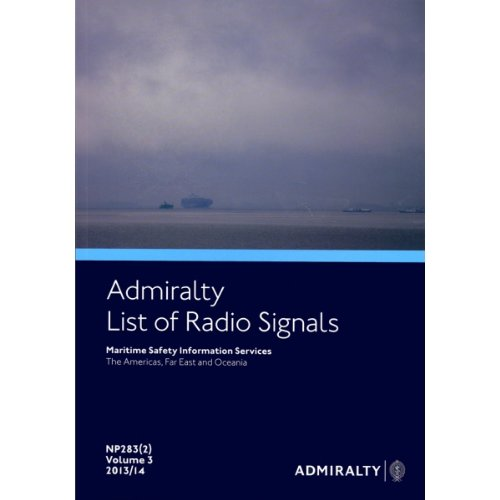 9780707719986: ALRS Volume 3 Part 2 - Maritime Safety Information Services (Oceania, the Americas & the Far East): Part 2 (Admiralty List of Radio Signals)