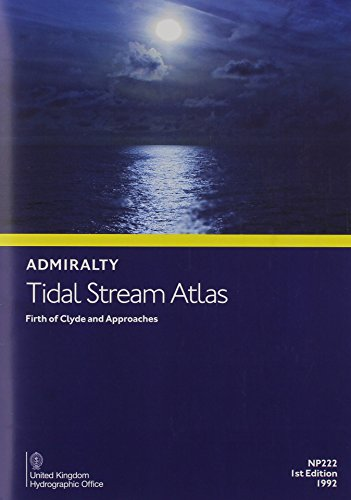 9780707721071: NP222 Tidal Stream Atlas: Firth of Clyde and Approaches (Admiralty Tidal Stream Atlases)