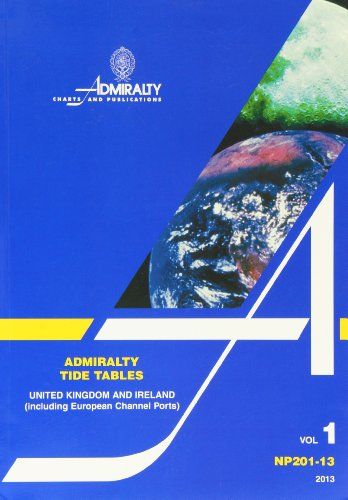 Admiralty Tide Tables Volume 1 United Kingdom Ireland By Admiralty