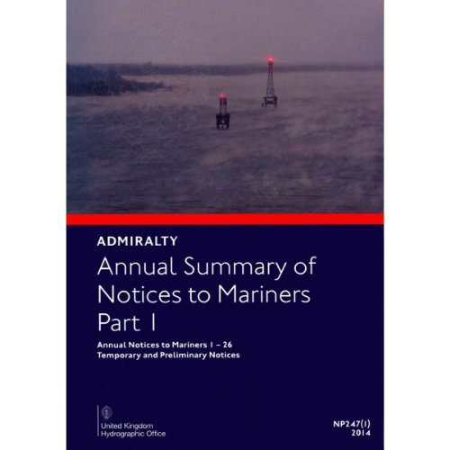 9780707722139: Temporary & Preliminary Notice to Mariners: Part 1 (Admiralty Annual Summary of Notices to Mariners)
