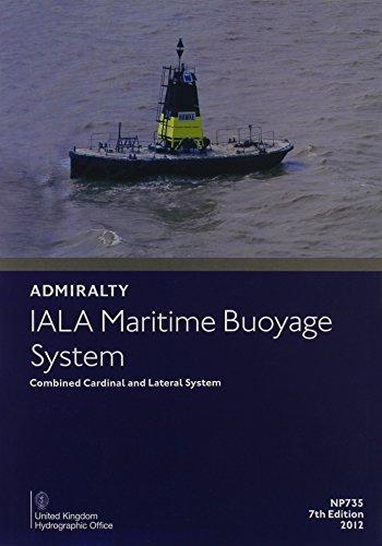 IALA Maritime Buoyage System: NP735 (Paperback)