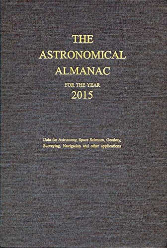 9780707741499: The Astronomical Almanac 2015