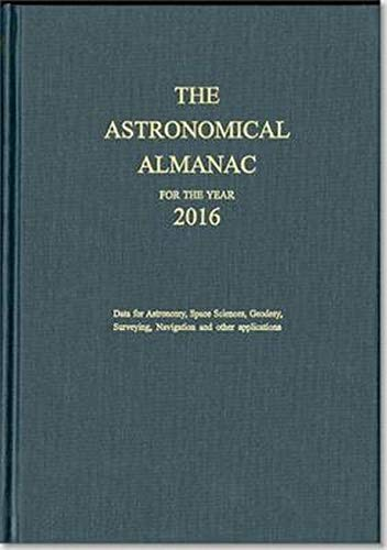 9780707741581: Astronomical Almanac 2016