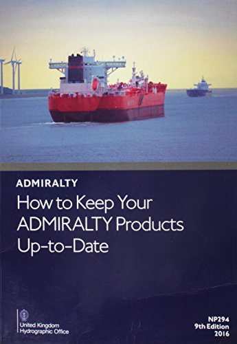 How to Keep Your Admiralty Products Up to Date (Admiralty Reference Publications)