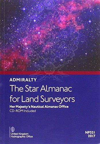 The Star Almanac for Land Surveyors 2017 (Admiralty Celestial Publications): United Kingdom ...