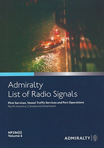 9780707744230: Admiralty List of Radio Signals: Pilot Services, Vessel Traffic Services & Port Operations : Americas & Antartica Vol.6 Part 5
