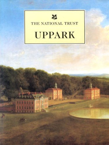 Uppark: West Sussex (National Trust Guidebooks): The National Trust