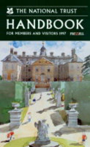 The National Trust Handbook 1997: For Members and Visitors (National Trust Handbook: A Guide for ...