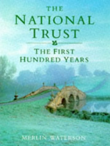 9780707802381: The National Trust: The First Hundred Years