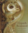 Uppark Restored: Christopher Rowell, John