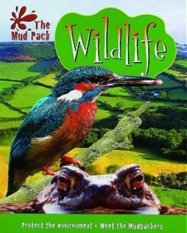 9780707803333: The Mud Pack: Wildlife