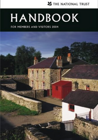 National Trust Handbook: A Guide for Members and Visitors (National Trust Handbook: A Guide for ...