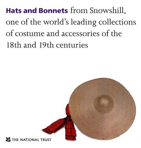 9780707803845: Hats And Bonnets (Fashion & Style)