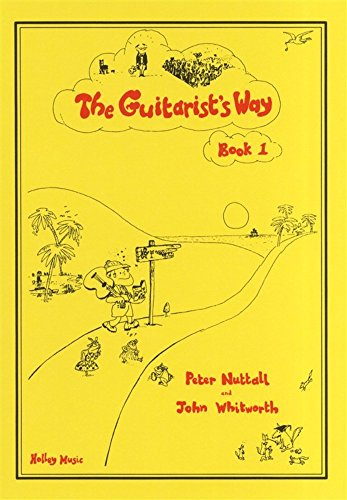 9780708021019: The Guitarist's Way - Book 1, Peter Nuttall & John Whitworth