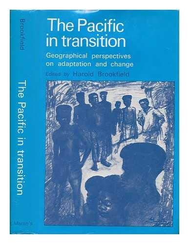 9780708101025: The Pacific in transition: geographical perspectives on adaptation and change,