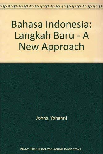 9780708103340: Bahasa Indonesia: Langkah baru, a new approach