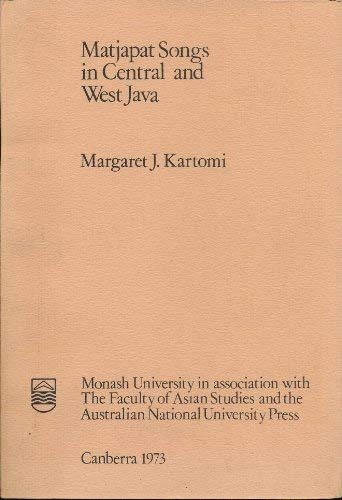 Matjapat songs in Central and West Java: Margaret J Kartomi