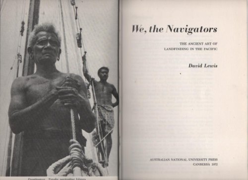 9780708103968: We, the Navigators: Ancient Art of Landfinding in the Pacific