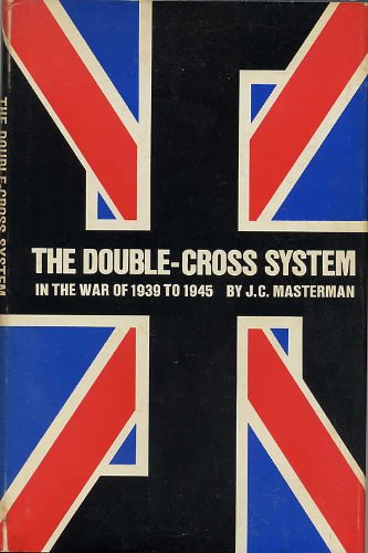 9780708104590: The double-cross system in the war of 1939 to 1945,