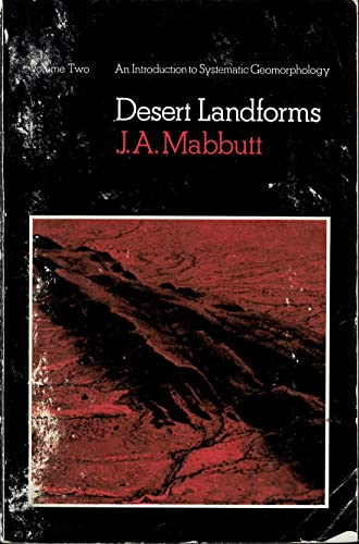 9780708104767: Desert Landforms (An Introduction To Systematic Geomorphology Volume Two)
