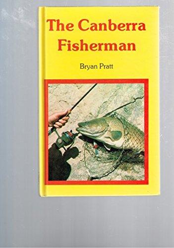 The Canberra Fisherman: Pratt, Bryan