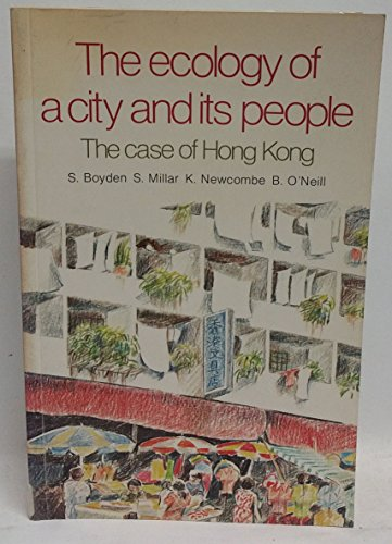 9780708110959: The Ecology of a city and its people: The case of Hong Kong
