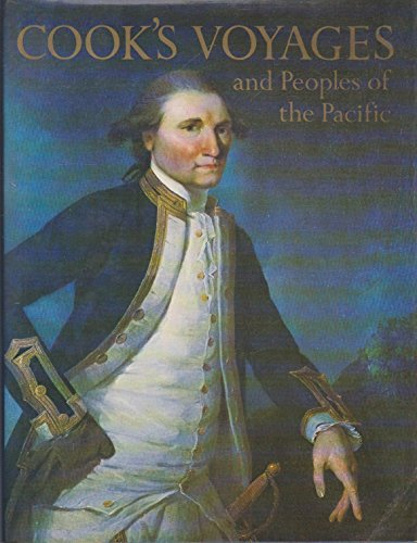 Cook's Voyages and Peoples of the Pacific: Cobbe, Hugh (editor)