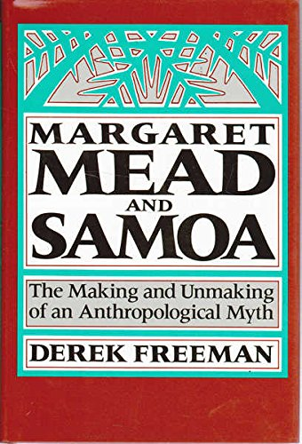 9780708112717: Margaret Mead and Samoa: the making and unmaking of an anthropological myth