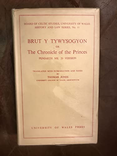 Brut y Tywysogion, or Chronicle of Princes: Peniarth MS 20 Version (History & Law)