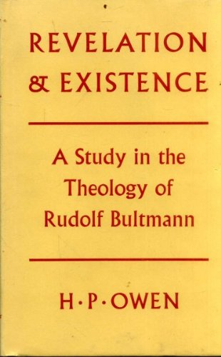 Revelation and Existence: A Study in the: H.P. Owen.