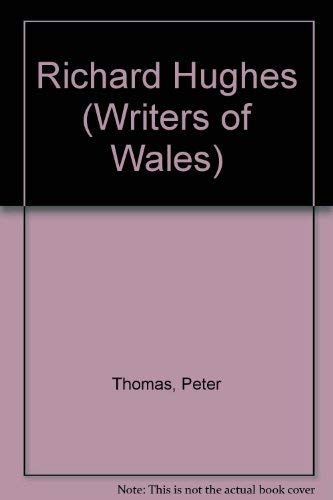 9780708304648: Richard Hughes (Writers of Wales)
