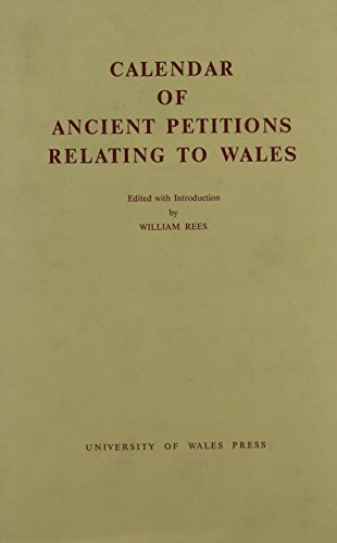 9780708305669: Calendar of Ancient Petitions Relating to Wales