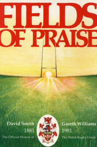 9780708307663: Fields of Praise: Official History of the Welsh Rugby Union, 1881-1981