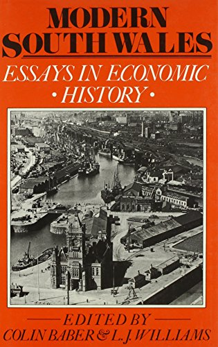 9780708309438: Modern South Wales: Essays in Economic History (University of Wales Press - Writers of Wales)