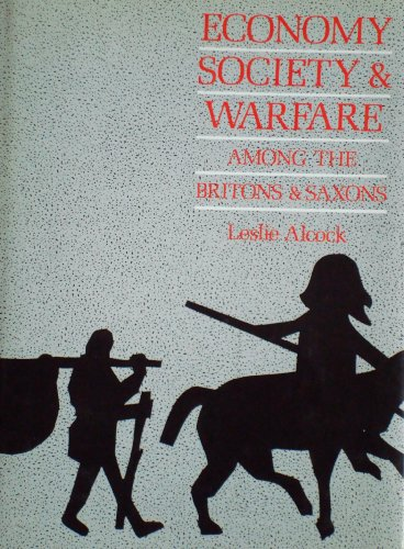 9780708309636: Economy, Society, and Warfare Among the Britons and Saxons C400-C800 A.D.