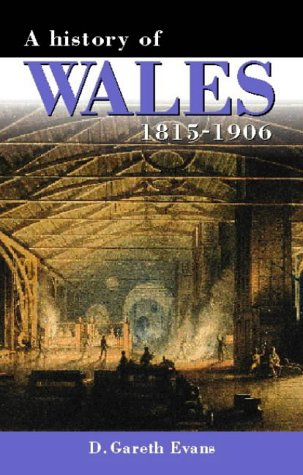 9780708310281: A History of Wales, 1815-1906