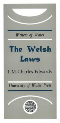 The Welsh Laws: Charles-Edwards, T. M.