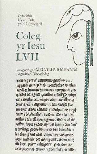 9780708310564: Cyfreithiau Hywel Dda Yn Ol Llawysgrif Coleg Yr Iesu Lvii (Welsh Edition)