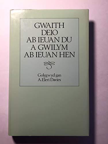 Gwaith Deio ab Ieuan Du a Gwilym